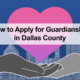How to Apply for Guardianship in Dallas County | Ellen Williamson | Guardianship | Farrow-Gillespie Heath Witter LLP